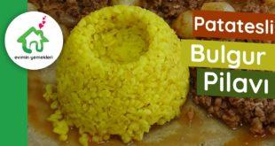 Patatesli Bulgur Pilavı Tarifi
