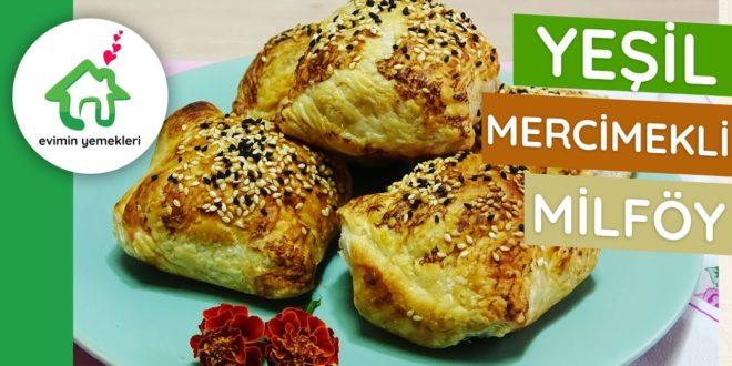 Yeşil Mercimekli Milföy Böreği