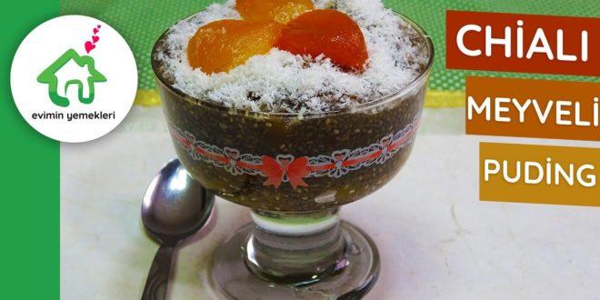 Chialı Meyveli Puding