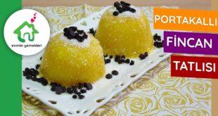 Portakallı Fincan Tatlısı