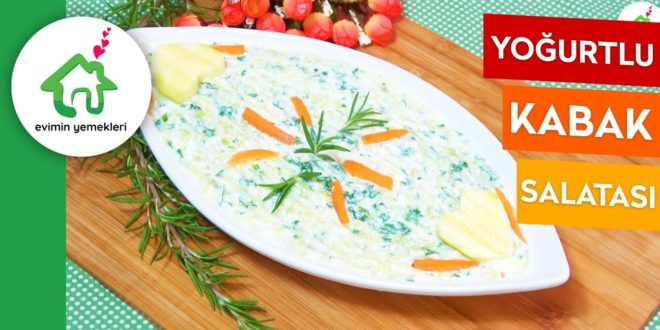 Yoğurtlu Taze Kabak Salatası
