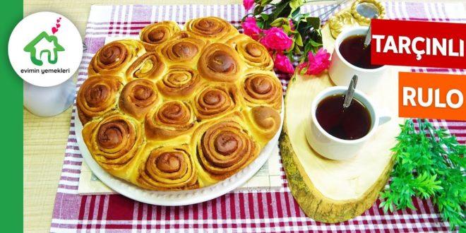 Tarçınlı Rulo Çörek Tarifi